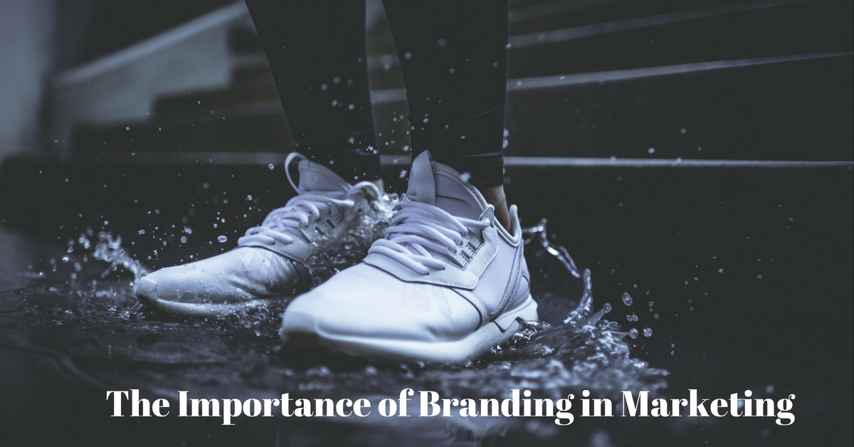 The Importance of Branding in Marketing